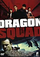 Dragon Squad [Italian Edition]