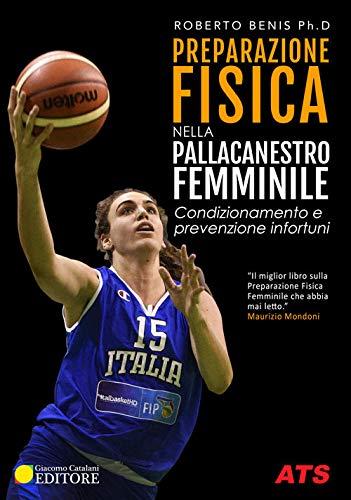 Preparazione fisica nella pallacanestro femminile. Condizionamento e prevenzione infortuni
