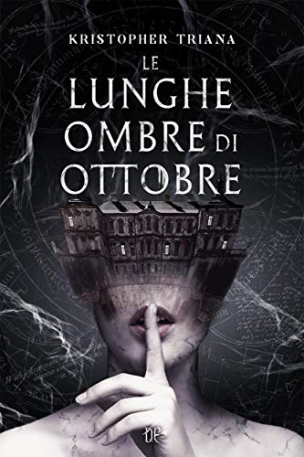 Le Lunghe Ombre di Ottobre eBook: Kristopher Triana, Alessio Linder:  Amazon.it: Kindle Store