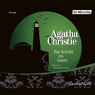 Ein Schritt ins Leere                   Autor:                                                                                                                                 Agatha Christie                               Sprecher:                                                                                                                                 Konstantin Graudus                      Spieldauer: 3 Std. und 41 Min.     143 Bewertungen     Gesamt 4,4
