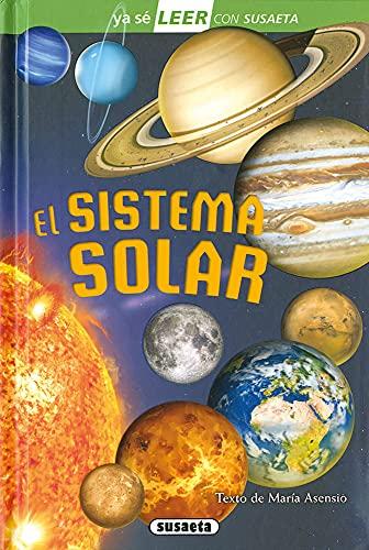 El Sistema Solar: Leer Con Susaeta - Nivel 2 (Ya sé LEER con Susaeta - nivel 2)
