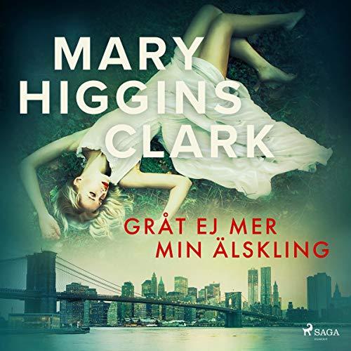 Gråt ej mer min älskling audiobook cover art