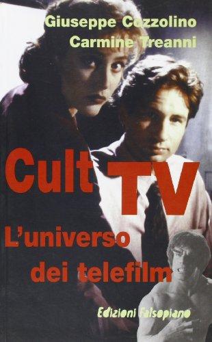 Cult Tv. L'universo dei telefilm