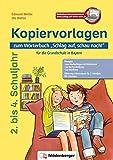 """Kopiervorlagen zum Wörterbuch """"Schlag auf, schau nach!"""": für die Grundschule in Bayern: Die sinnvolle Ergänzung zum Wörterbuch 'Schlag auf, schau nach!', Neuausgabe für Bayern"""