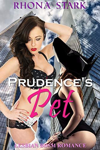 Prudence's Pet: Lesbian BDSM Romance