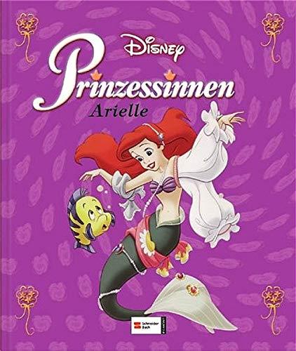 Disneys Prinzessinnen. Arielle, die kleine Meerjungfrau