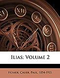 Ilias; Volume 2