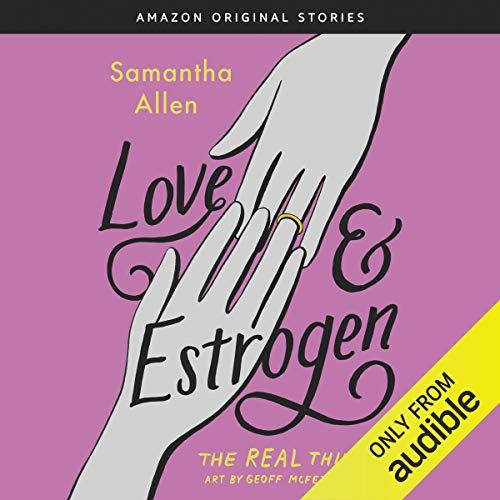 Love & Estrogen cover art