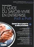 Le Guide Du Savoir-Vivre En Entreprise Pas À Pas