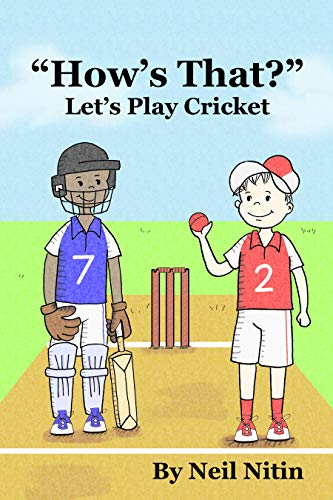 How's That? Let's Play Cricket (Action Illustration book for Rookie Readers ) (English Edition)