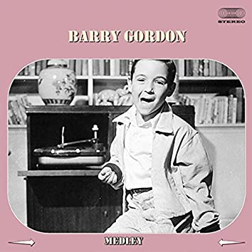 Barry Gordon Medley: Rock Little Chillun / The Milkman's Polka / Seven / I Can't Whistle / 10 Years to Go / Pretty Little Girl Next Door / Rock Around Mother Goose / Santa Claus Looks Just Like Daddy / How Do We Look to the Monkeys? / Zoomah the Santa Cla