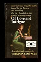 Of Love and Intrigue 0451038290 Book Cover