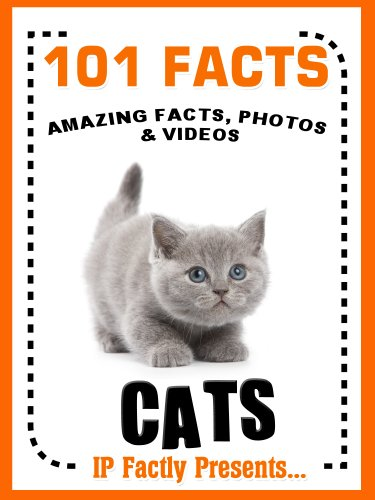 Download 101 Facts... Cats! Cat Books for Kids  - Amazing Facts, Photos & Video Links. (101 Animal Facts Book 2) (English Edition) B00HWWVL2A