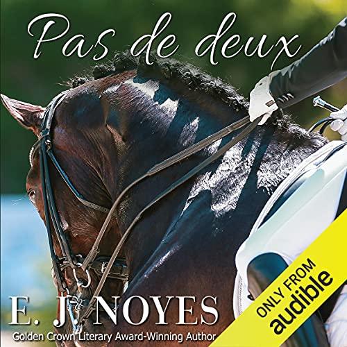 Pas de deux Audiobook By E. J. Noyes cover art
