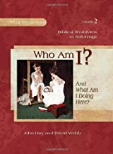 Who am I? And What am I Doing Here?, Textbook (What We Believe)