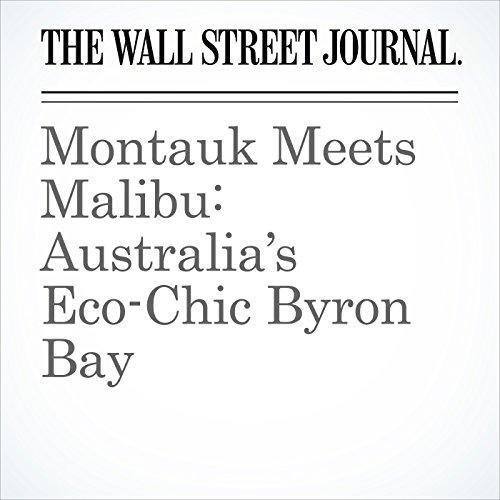 Montauk Meets Malibu: Australia's Eco-Chic Byron Bay copertina
