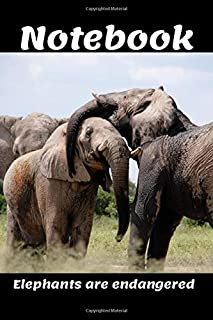 Notebook: Elephants are endangered