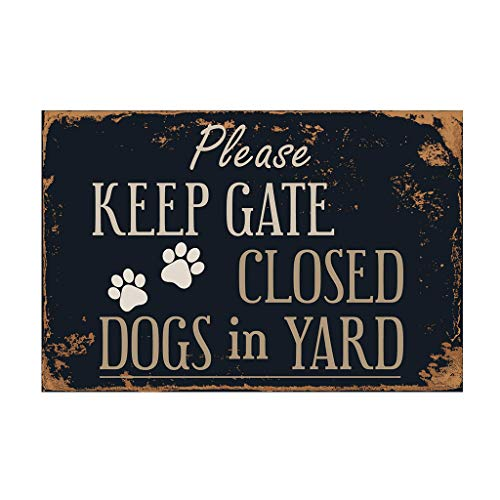 "Why Choose Glumes Metal Sign Please Keep Gate Closed Dogs in Yard 8"" x 12"" Metal Plate Store Hom..."