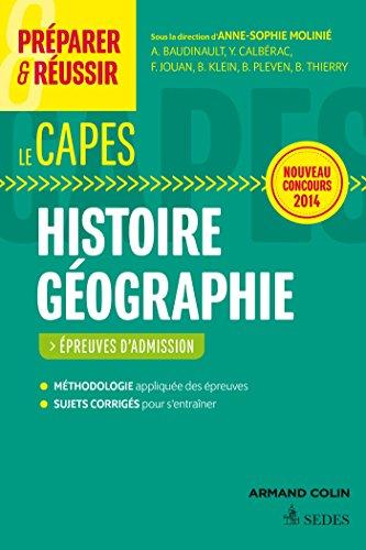 Préparer et réussir le CAPES d'histoire géographie. Épreuves d'admission. Concours 2014: Épreuves d'admission. Concours 2014