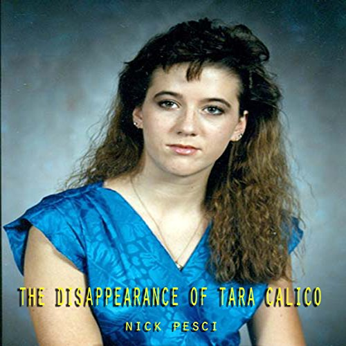 The Disappearance of Tara Calico audiobook cover art