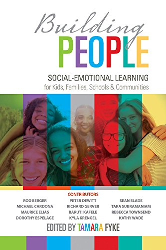 Building People: Social-Emotional Learning for Kids, Families, Schools, and Communities (English Edition)