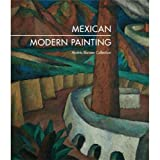 Mexican Modern Painting: from the Andrés Blaisten Collection