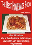 THE BEST HOMEMADE FOOD (English Edition)
