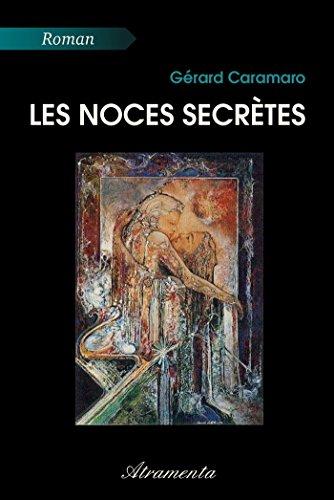 Couverture du livre Les Noces secrètes
