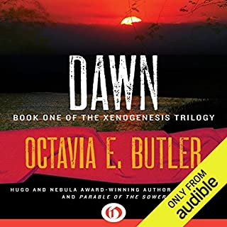 Dawn     Xenogenesis, Book 1              By:                                                                                                                                 Octavia E. Butler                               Narrated by:                                                                                                                                 Aldrich Barrett                      Length: 9 hrs and 20 mins     3,021 ratings     Overall 4.1