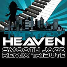 Heaven (Smooth Jazz Cover Version)