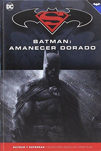 Batman y Superman - Colección Novelas Gráficas número 20: Batman: Amanecer dorado