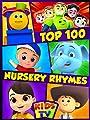 Top 100 Nursery Rhymes - Kids TV