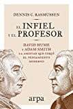 El infiel y el profesor: La historia de la amistad entre dos gigantes que transformaron el...