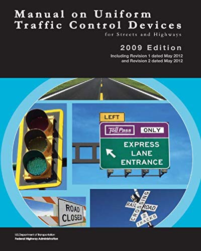 Manual on Uniform Traffic Control Devices for Streets and Highways: REVISED EDITION | (BLACK & WHIIT