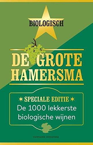 De grote Hamersma: de 1030 lekkerste biologische wijnen