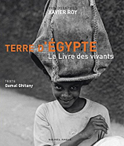 Terre d'Egypte : Le livre des vivants
