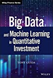 Guida, T: Big Data and Machine Learning in Quantitative Inve (Wiley Finance)