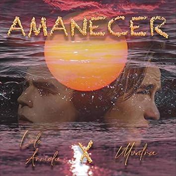 Amanecer (feat. Lalo Arriola)