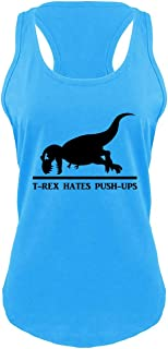 Comical Shirt Ladies T Rex Hates Pushups Funny Dinosaur Workout Shirt Racerback