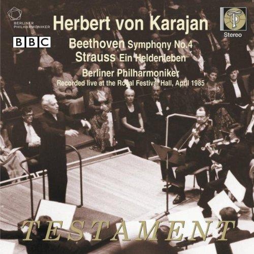 Beethoven: Sinfonie Nr. 4 / Strauss: Ein Heldenleben - Sinfonische Dichtung op. 40