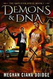 Demons and DNA (Amplifier Book 1)
