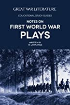 Great War Literature Notes on First World War Plays