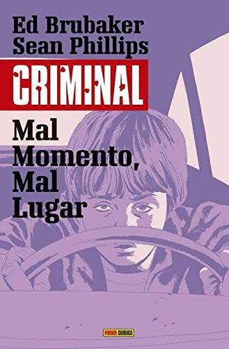 Criminal 7. Mal momento, mal lugar