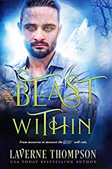 The Beast Within: A fantasy romance by [LaVerne Thompson, Fiona Jayde]