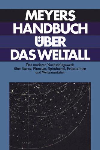 Meyers Handbuch über das Weltall (Meyers Handbücher der großen Wissensgebiete / Literatur)