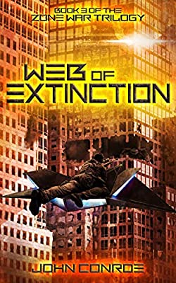 Web of Extinction (Zone War Book 3)