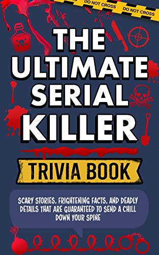 Compare Textbook Prices for The Ultimate Serial Killer Trivia Book  ISBN 9781989968611 by Dark, Damian