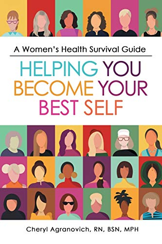A Women's Health Survival Guide: Helping You Become Your Best Self