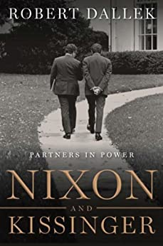 Nixon and Kissinger: Partners in Power by [Robert Dallek]