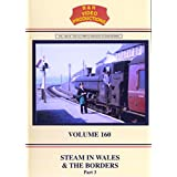 B&R No. 160 - Steam In Wales & The Borders No. 3 Dvd (Welsh Railway Lines, Routes) B&R Video Productions